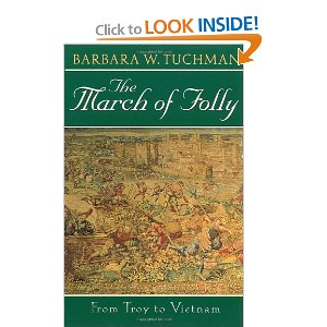 barbara tuchman wooden-headedness essay Barbara w tuchman was one of america's foremost popular historians and winner of two pulitzer prizes for the guns of august and stilwell and the american.